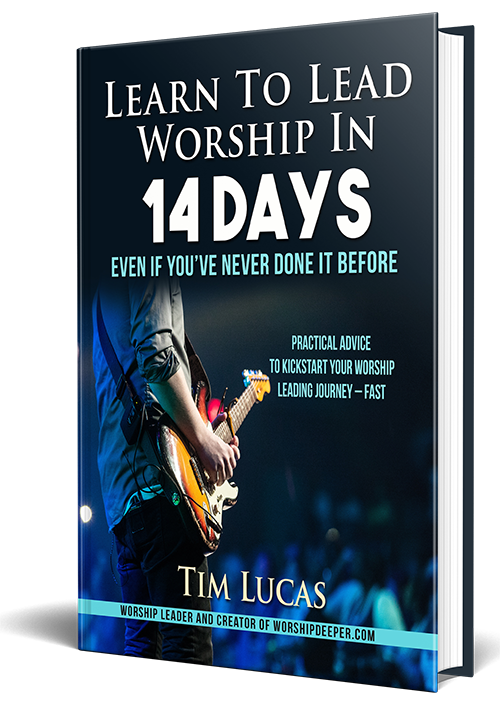 Learn To Lead Worship In 14 Days - New Book by Tim Lucas